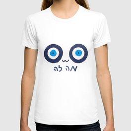*notices evil eye* T-shirt