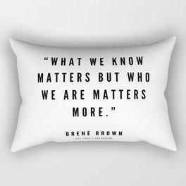 1   | Brene Brown Quotes | 190524 Rectangular Pillow
