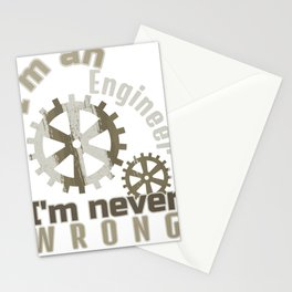 Engineering I'm an Engineer I'm Never Wrong Stationery Cards