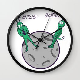 Aliens Butt Dial Phone Addict Gift Wall Clock