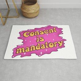 CONSENT IS MANDATORY Rug