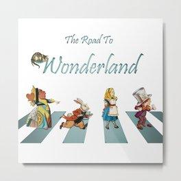 The Road To Wonderland Metal Print