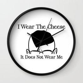 I Wear The Cheese Wall Clock