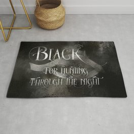 BLACK for hunting through the night. Shadowhunter Children's Rhyme. Rug