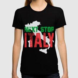 Next Stop Italy T-shirt