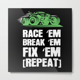 Race Em Brake Em Model Metal Print