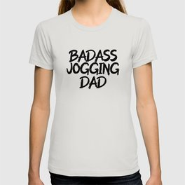 Badass jogging dad T-shirt