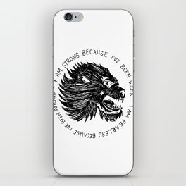 Strong and Fearless iPhone Skin