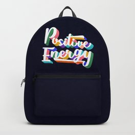 Positive Energy- typography Backpack