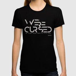 WE´RE CURSED v.2 T-shirt
