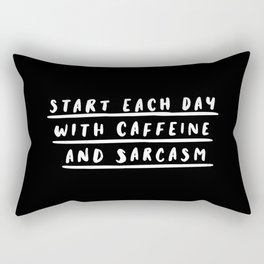 Start Each Day With Caffeine and Sarcasm black-white sassy coffee poster home room wall decor Rectangular Pillow