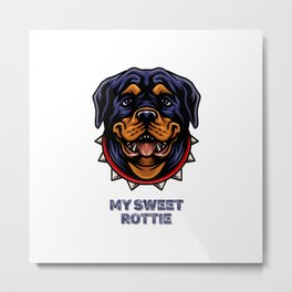 My sweet Rottie, for Rottweiler owners. Metal Print