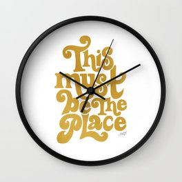 This Must Be The Place (Gold Palette) Wall Clock