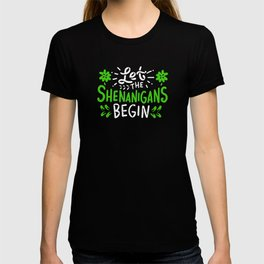 Shenanigans Begin - Gift T-shirt