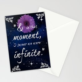 And in that moment I swear we were infinite Stationery Cards