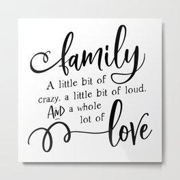 Family Love Metal Print
