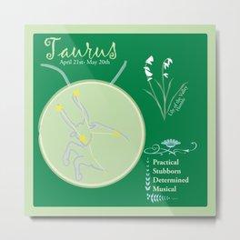 Taurus May Metal Print