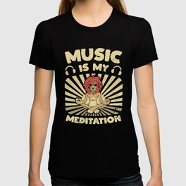 Yoga Lion MUSIC IS MY MEDITATION Funny Quote T-shirt