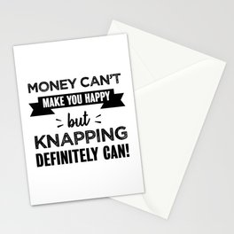 Knapping makes you happy Funny Gift Stationery Cards