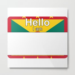 Hello I am from Grenada Metal Print