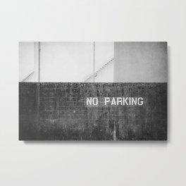 No Parking Metal Print