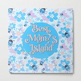 Best Mom's Island & Secrets handmade Pattern flower ladybug plant retro design for Mothers Day gift blue Metal Print