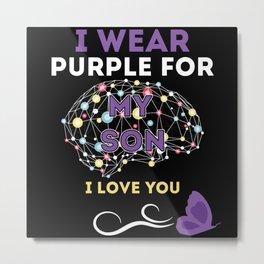 I Wear Purple For My Son Epilepsy Metal Print