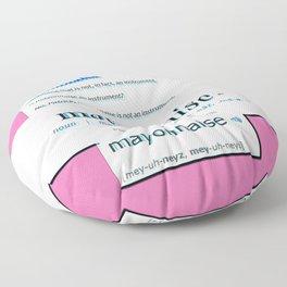 MEY-UH-YES-PLZ! Floor Pillow
