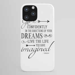 Henry David Thoreau Art Print - Go Confidently In the Direction of Your Dreams - Literary Quote Poster - Famous Poem Poster - Famous Poetry Art Print iPhone Case