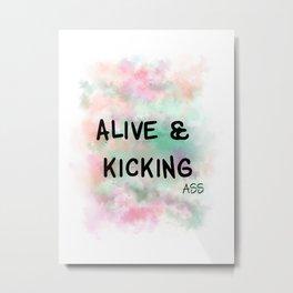 Alive & Kicking Motivational Art - Black, Green, Orange, Pink Metal Print
