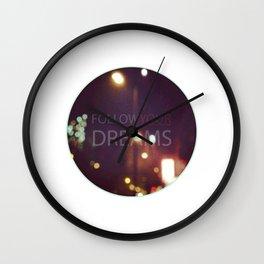 Follow your dreams Wall Clock