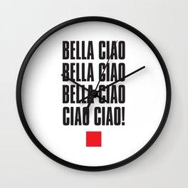 Bella Ciao! Wall Clock
