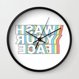 Wash Your Face Mirror Wall Clock