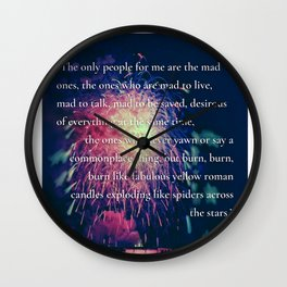 The Mad Ones on the Road Quote Wall Clock