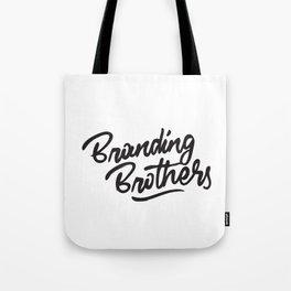 Branding Brothers Tote Bag