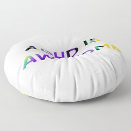 ADHD IS AWESOME Floor Pillow