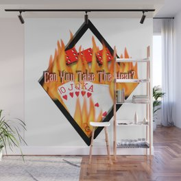 Can You Take the Heat? Wall Mural