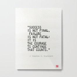Churchill's quote Metal Print