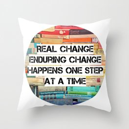 Change Quote Throw Pillow