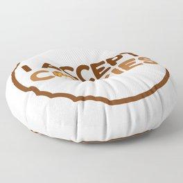 I Accept Cookies Floor Pillow
