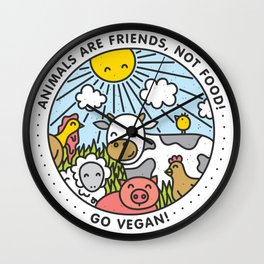 Animals are friends, not food Wall Clock