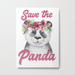 Save the Panda -#1 Metal Print