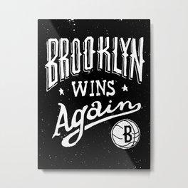 Brooklyn Wins Again (Away) Metal Print
