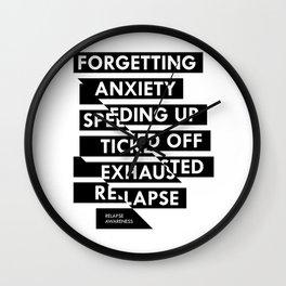 Relapse Awareness Wall Clock