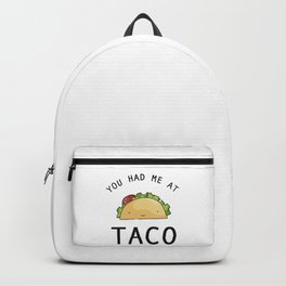 You had me at taco Backpack