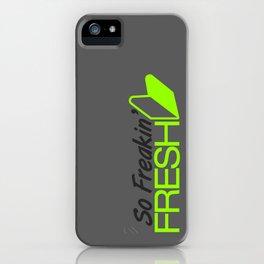So Freakin' Fresh v4 HQvector iPhone Case