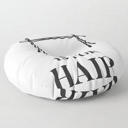 Hair Salon Quote Fashion Beauty Bobby Pins Vanity Woman Black and White  Floor Pillow