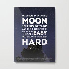 We Go To The Moon - John F. Kennedy Metal Print