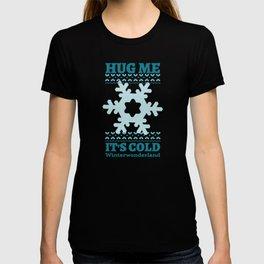Hug Me It's Cold Winter Wonderland T-shirt