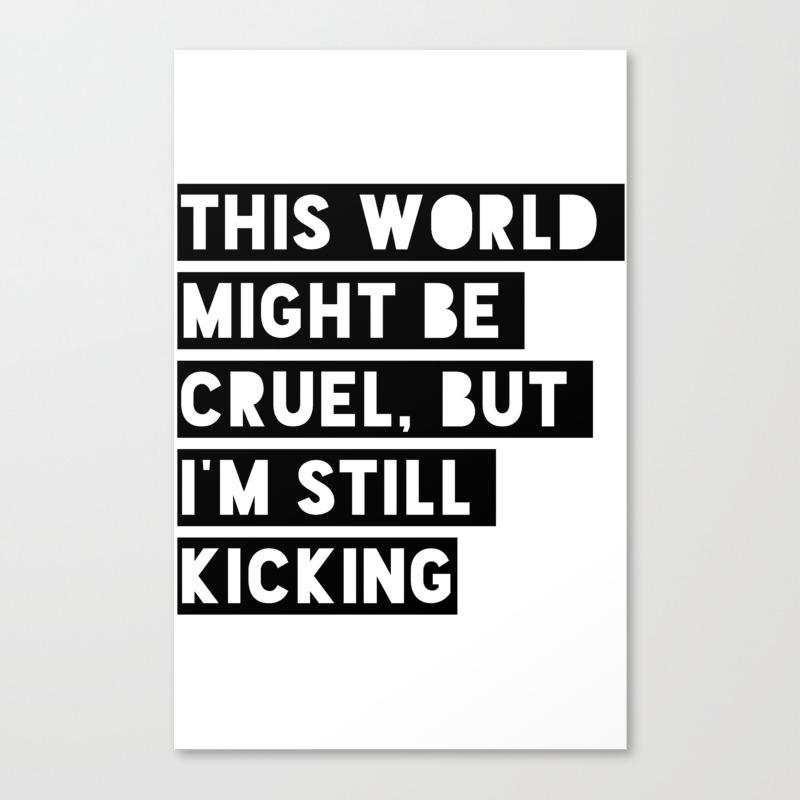 Still Kicking Canvas Print by Spaceboyistaken CNV8026049